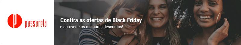 Cupom de desconto Passarela Black Friday